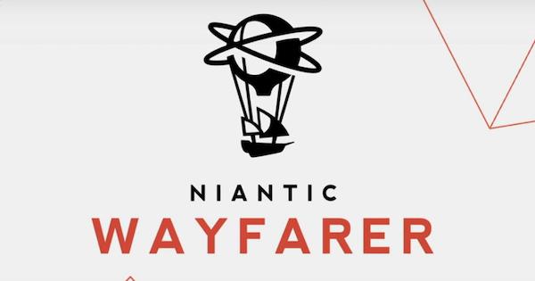 Niantic Wayfarerとは?審査や申請について