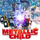 METALLIC CHILD(メタリックチャイルド)