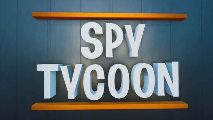 Spy Tycoon