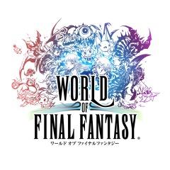 ワールド オブ ファイナルファンタジー WORLD OF FINAL FANTASY