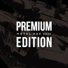 METAL MAX Xeno(メタルマックス ゼノ)Premium Edition