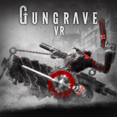 ガングレイヴ VR