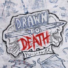 ドローン・トゥ・デス(Drawn to Death)